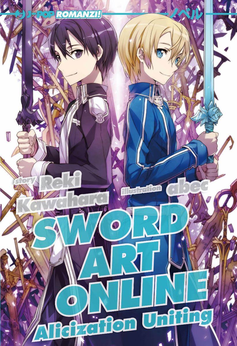 Romanzo – J-Pop – Sword Art Online Alicization #6 – Uniting