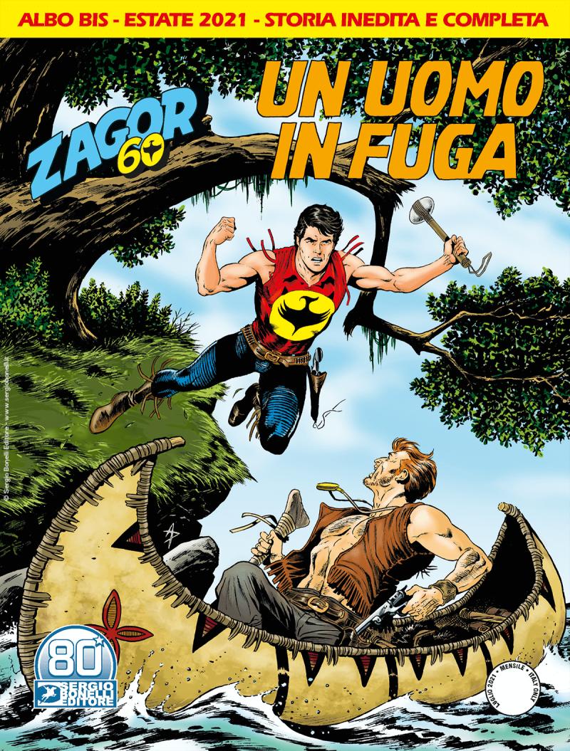 Fumetto – Bonelli – Zagor #723 bis – Un Uomo in Fu...