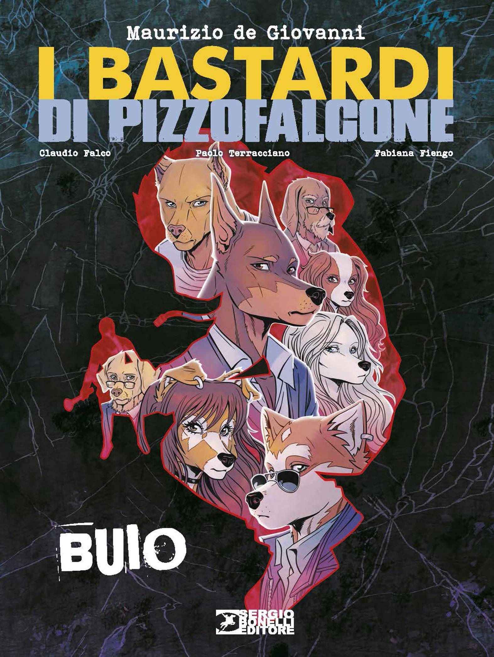 Fumetto – Bonelli – I Bastardi di Pizzofalcone – B...